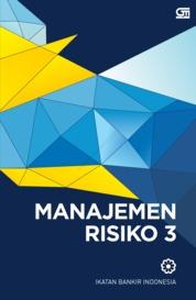 Cover Manajemen Risiko 3 (Cover Baru) oleh Ikatan Bankir Indonesia