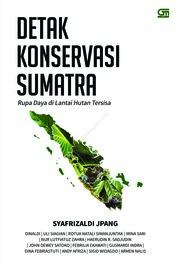Cover Detak Konservasi Sumatra oleh Syafrizal Jpang