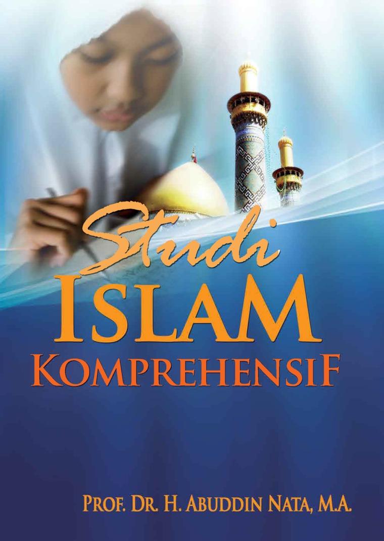 Buku Digital Studi Islam Komprehensif oleh Prof. DR. H. Abuddin Nata, MA.