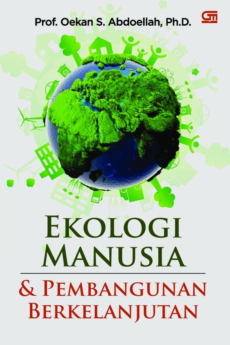 Buku Digital Ekologi Manusia dan Pembangunan Berkelanjutan oleh Oekan S. Abdullah