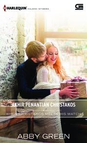 Cover Harlequin Koleksi Istimewa: Akhir Penantian Christakos (When Christakos Meets His Match) oleh Abby Green