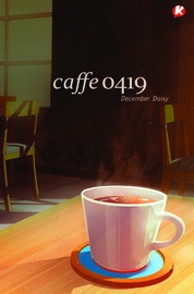 Cover Caffe 0419 oleh December Daisy
