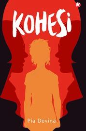 Cover Kohesi (Novel Koloni) oleh Pia Devina