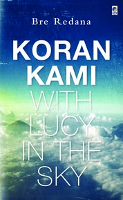 Koran Kami, With Lucy In The Sky by Bre Redana Cover