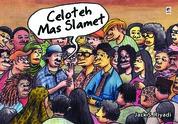 Cover Celoteh Mas Slamet oleh Jack S. Riyadi