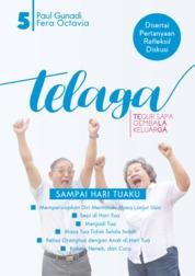 Cover Telaga 5 - Sampai Hari Tuaku oleh Paul Gunadi