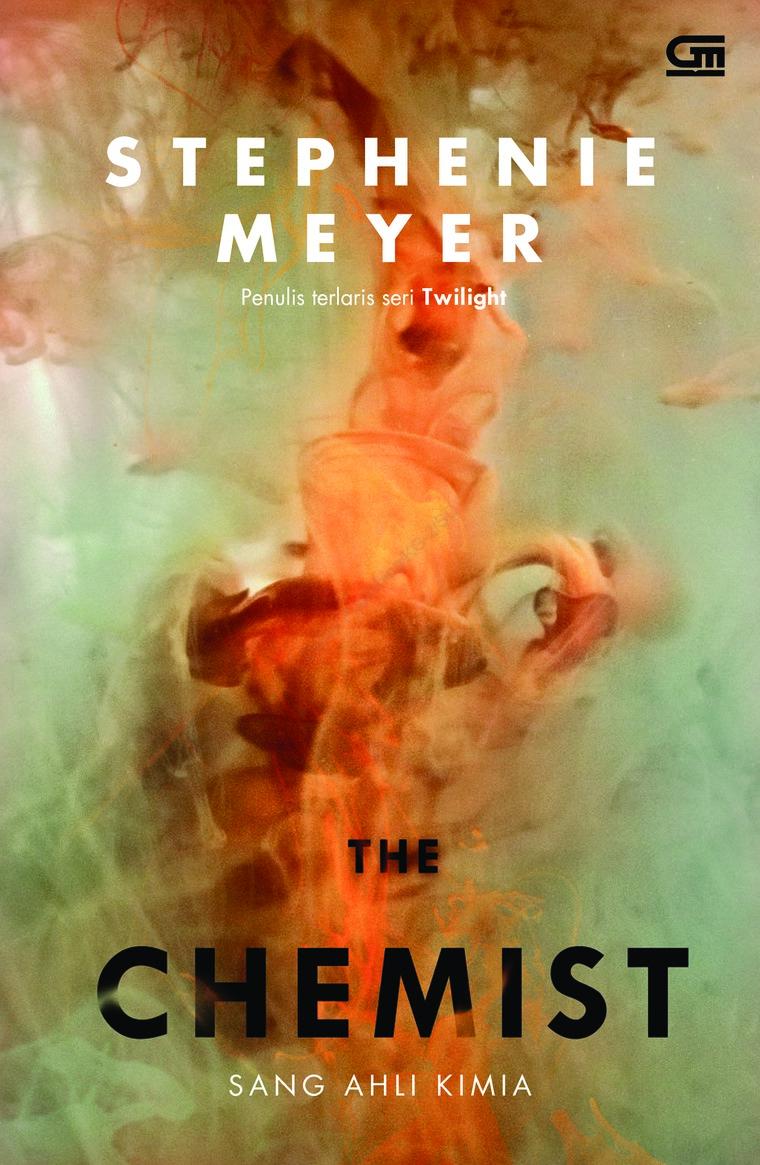 Sang Ahli Kimia The Chemist Book By Stephanie H Meyer