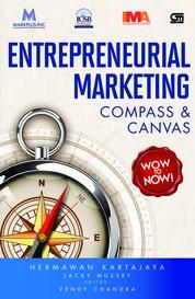 Cover Entrepreneurial Marketing: Compass & Canvas oleh Hermawan Kartajaya