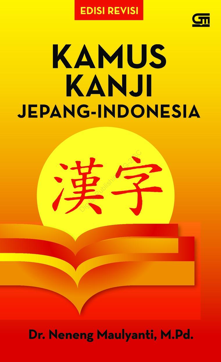 Buku Digital Kamus Kanji Jepang - Indonesia (Ed. Revisi) oleh Dr. Neneng Maulyanti, M.Pd