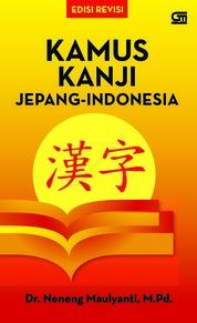 Cover Kamus Kanji Jepang - Indonesia (Ed. Revisi) oleh Dr. Neneng Maulyanti, M.Pd