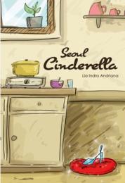 Cover Seoul Cinderella oleh Lia Indra Andriana