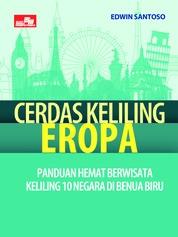 Cover Cerdas Keliling Eropa oleh Edwin Santoso, S.E., CFP