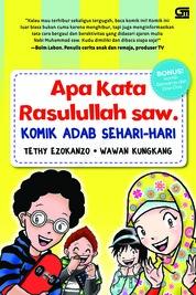 Cover Apa Kata Rasulullah saw. oleh Tethy Ezokanzo & Wawan Kungkang