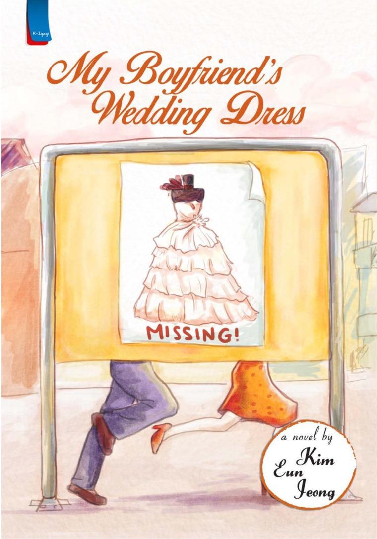 Buku Digital My Boyfriends Wedding Dress oleh Kim Eun Jeong