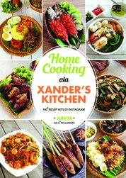 Home Cooking ala Xander's Kitchen: 100 Resep Hits di Instagram by Junita Cover
