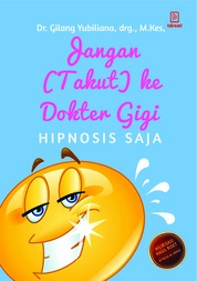 Cover Jangan Takut ke Dokter Gigi oleh Gilang Yubiliana