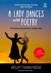 Cover A LADY DANCES WITH POETRY oleh Helvy Tiana Rosa