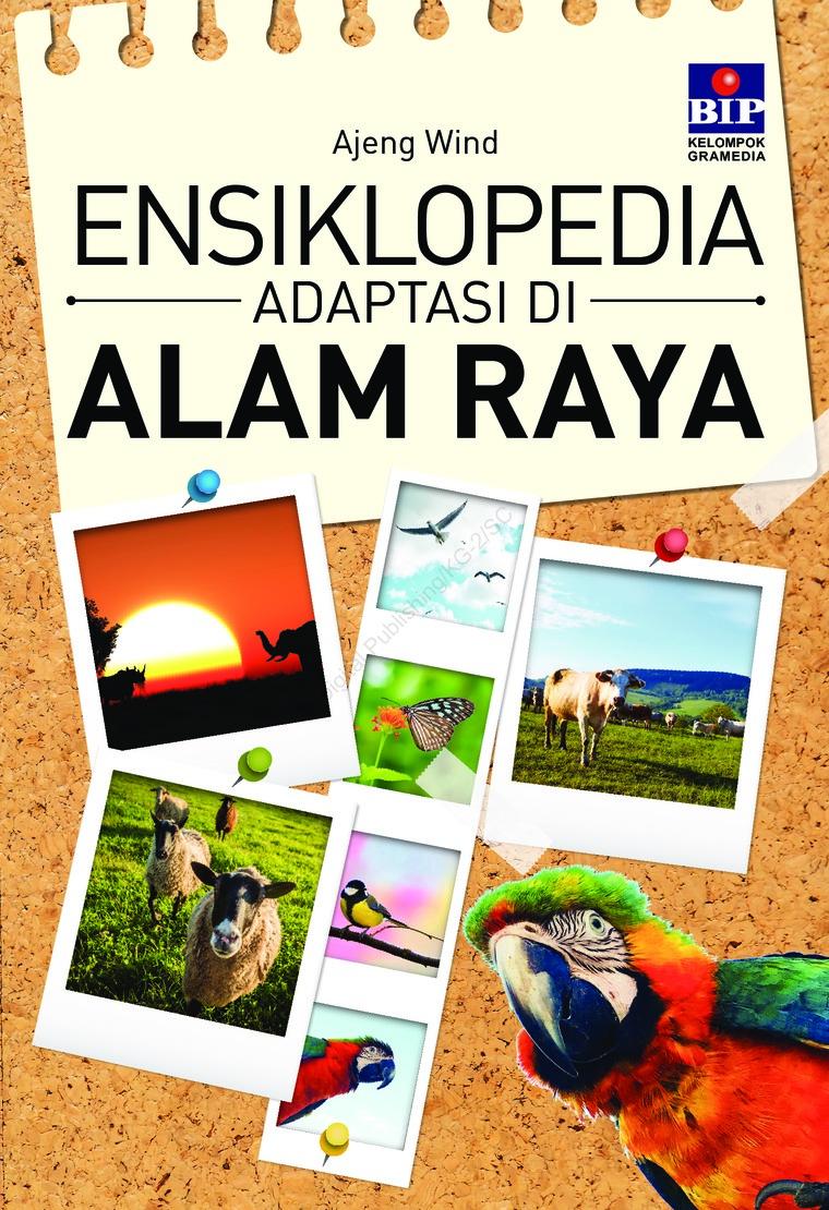 Buku Digital Ensiklopedia Adaptasi Di Alam Raya oleh Ajeng Wind