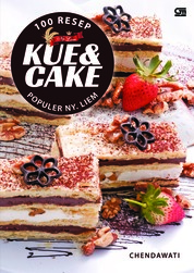 100 Resep Kue & Cake Populer Ny. Liem by Chendawati Cover