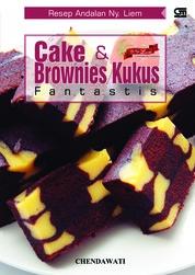 Resep Andalan Ny. Liem: Cake & Brownies Kukus Fantastis (Cover Baru) by Chendawati Cover