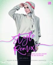 Style Remix - 1 Busana 4 Gaya Baru untuk Muslimah by Ade Aprilia Cover