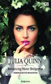 Cover Historical Romance: Romansa Mr. Bridgerton (Romancing Mr. Bridgerton) oleh Julia Quinn