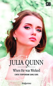 Historical Romance: Cinta Terpendam Sang Earl (When He Was Wicked) by Julia Quinn Cover