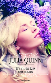 Historical Romance: Dalam Ciumannya (It's in His Kiss) by Julia Quinn Cover