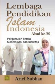 Cover Lembaga Pendidikan Islam di Indonesia oleh Dr. Arief Subhan, M.A.