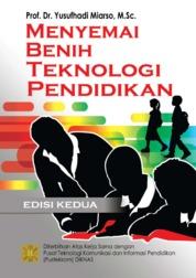 Cover Menyemai Benih Teknologi Pendidikan oleh Prof. Dr. Yusufhadi Miarso, M.Sc