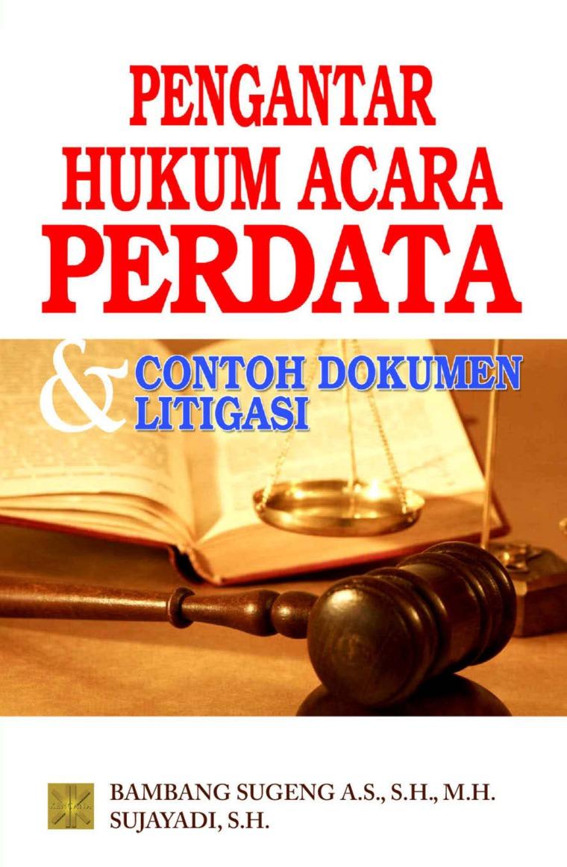 Pengantar Hukum Acara Perdata Contoh Dokumen Litigasi