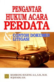 Pengantar Hukum Acara Perdata & Contoh Dokumen Litigasi Perkara Perdata by Bambang Sugeng A.S., S.H.,M.H. Cover