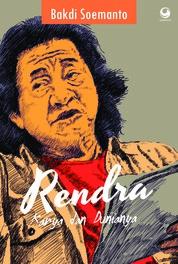 Cover Rendra: Karya dan Dunianya oleh Bakdi Soemanto
