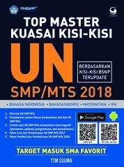 Top Master Kuasai Kisi-Kisi UN SMP/MTs 2018 by Tim Sigma Cover