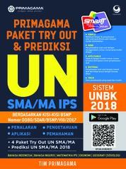 Cover Primagama Paket Try Out dan Prediksi UN SMA/MA IPS 2018 oleh Tim Primagama