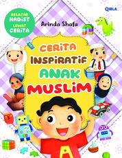 Cover Cerita Inspiratif Anak Muslim oleh Arinda Shafa
