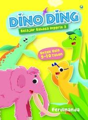 Cover Dino Ding: Belajar Bahasa Inggris 3 oleh Ferdinanda Sri Tjondro Utami