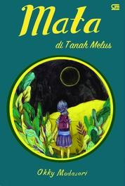 Mata di Tanah Melus by Okky Madasari Cover