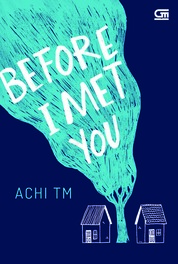 Cover Before I Met You oleh Achi TM