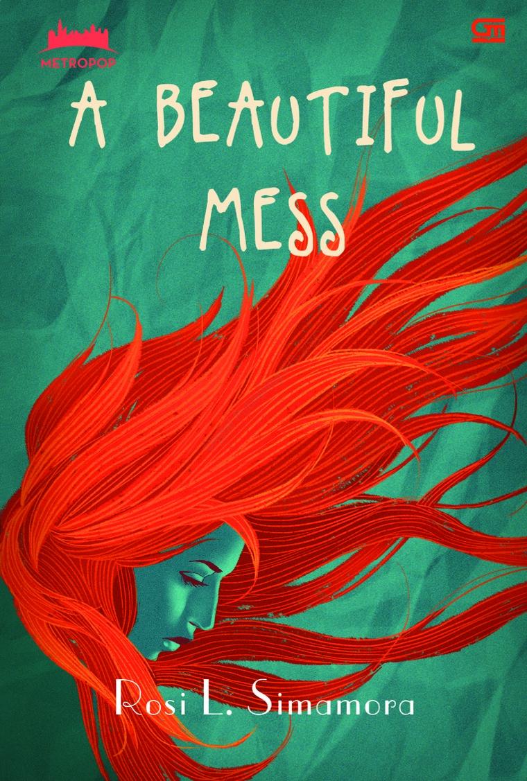 MetroPop: A Beautiful Mess by Rosi L. Simamora Digital Book