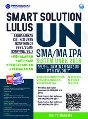 Cover Primagama Smart Solution Lulus UN SMA/MA IPA 2018 oleh Tim Primagama