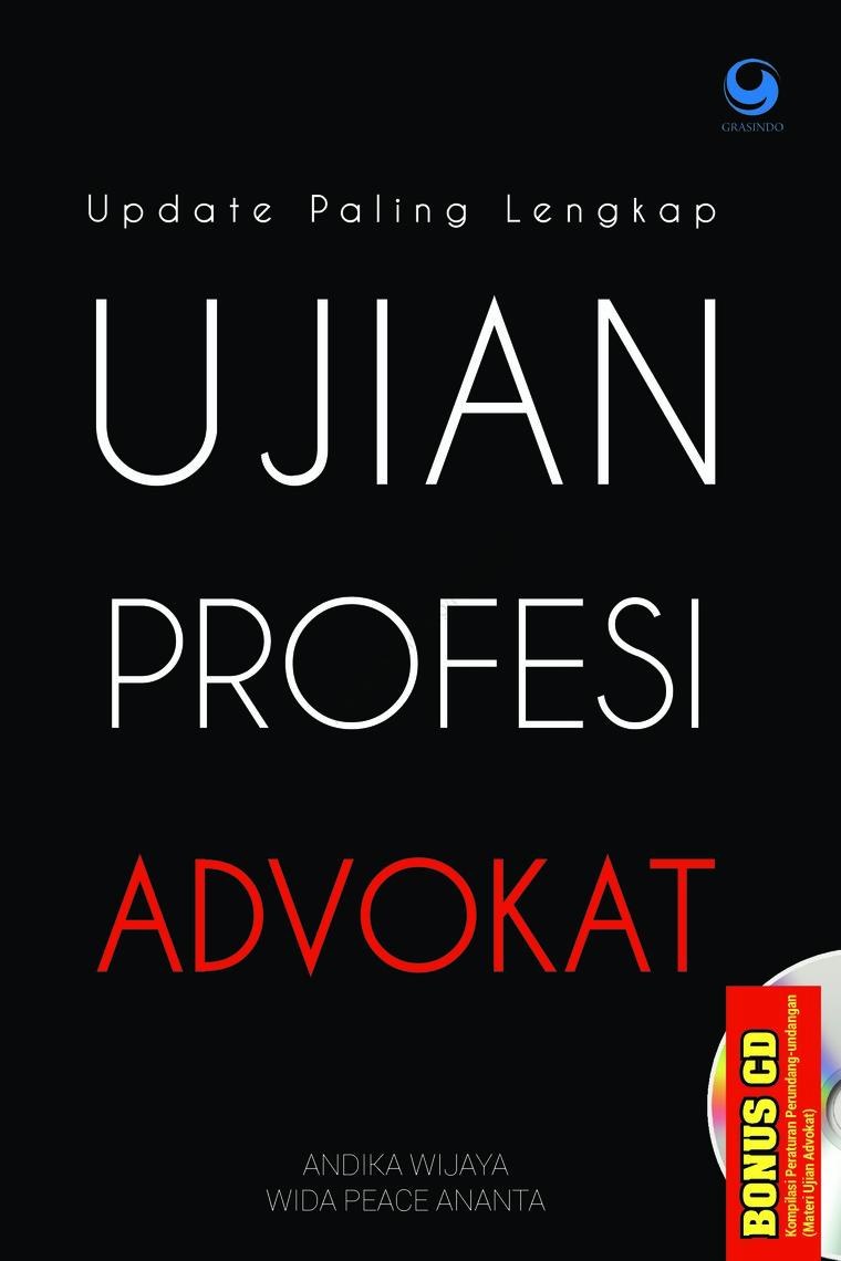 Buku Digital Update Paling Lengkap UJIAN PROFESI ADVOKAT oleh Andika Wijaya dan Wida Peace Ananta