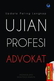 Cover Update Paling Lengkap UJIAN PROFESI ADVOKAT oleh Andika Wijaya dan Wida Peace Ananta