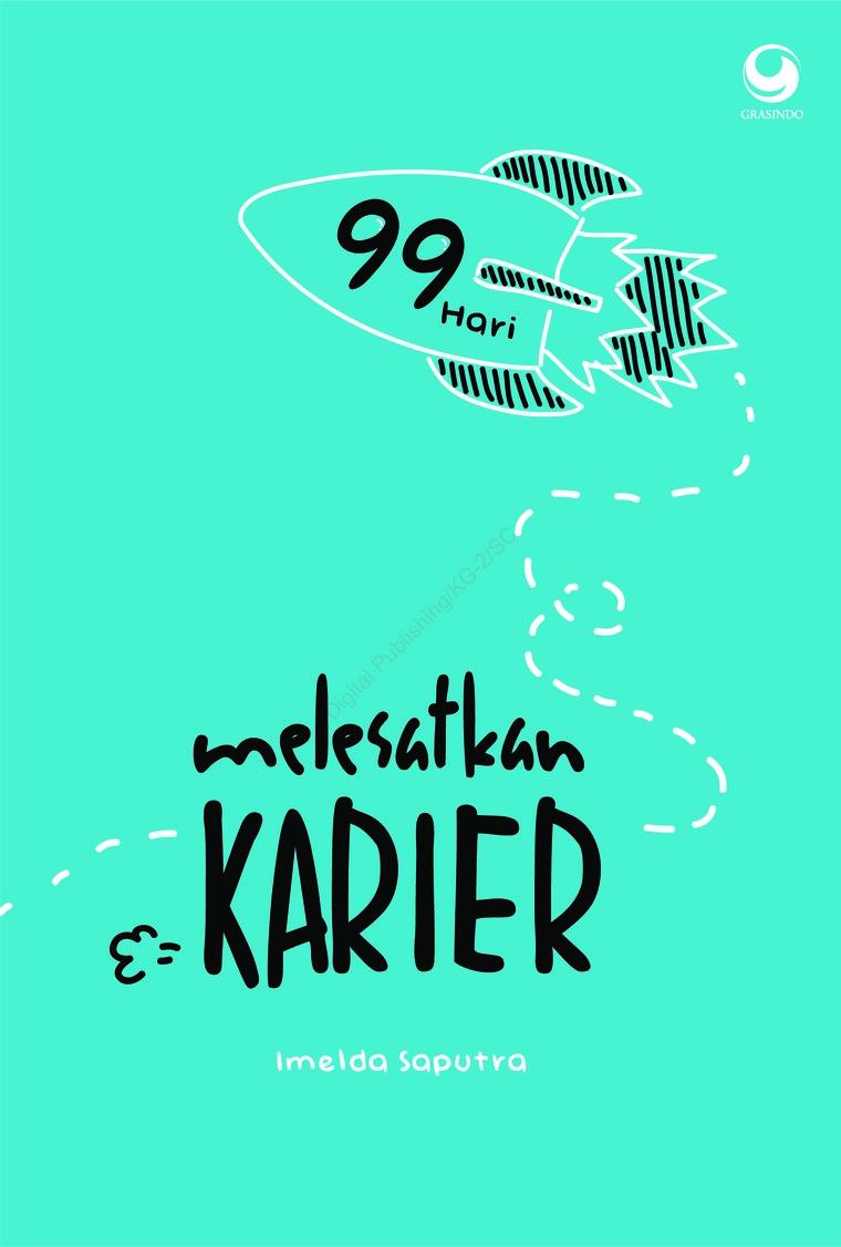 Buku Digital 99 Hari Melesatkan Karier oleh Imelda Saputra
