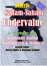 Buletin Saham-Saham Undervalue 03-17 February 2018 - Kombinasi Fundamental & Technical Analysis by Buddy Setianto Cover