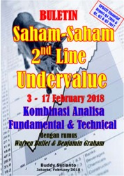 Buletin Saham-Saham 2nd line Undervalue 03-17 February 2018 - Kombinasi Fundamental & Technical Analysis by Buddy Setianto Cover