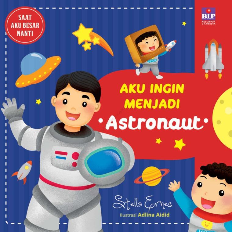 Buku Digital Aku ingin Menjadi Astronaut oleh Stella Ernes