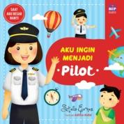Cover Aku Ingin Menjadi Pilot oleh Stella Ernes