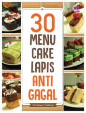Cover 30 Menu Cake Lapis Anti Gagal oleh Tim Dapur Nulekker