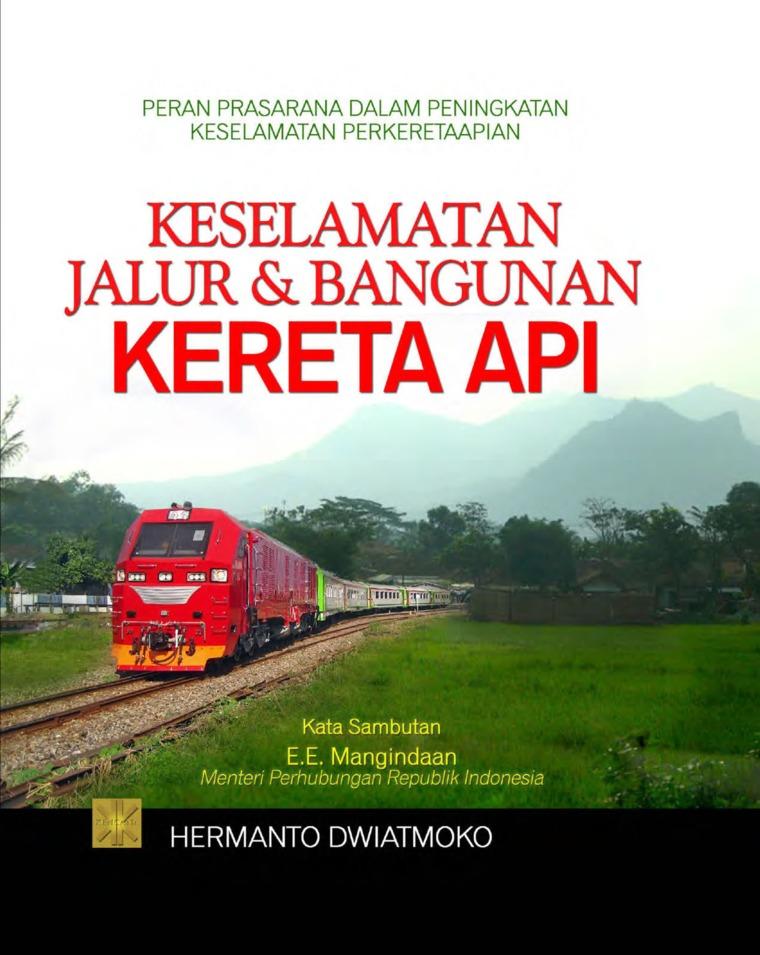 Buku Digital Keselamatan Jalur & Bangunan Kereta Api oleh Hermanto Dwiatmoko